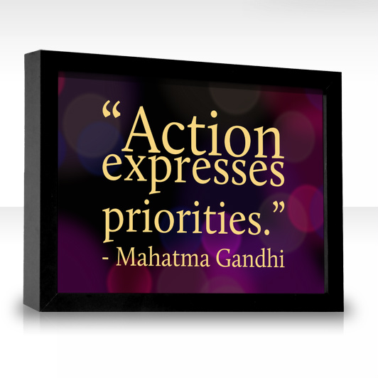 Your Actions Express Your Priorities
