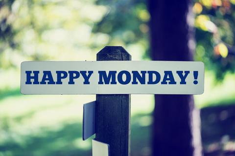 Monday, Monday…
