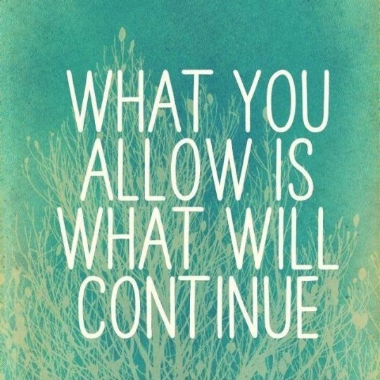 What Are You Allowing?