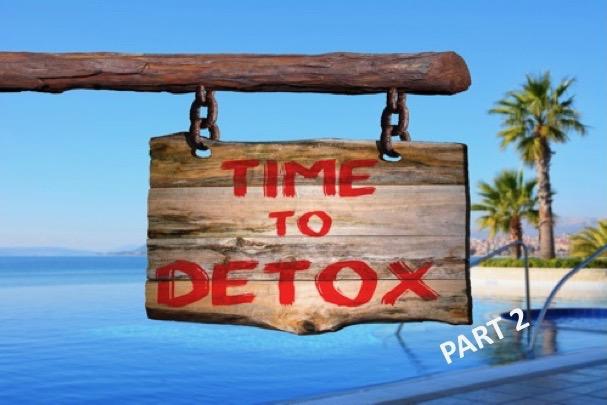 Life Detox – Part 2: Your Environment